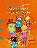 """Afficher """"Sam apprend à aimer l'école"""""""