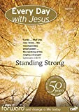 Every Day With Jesus September-October 2015: Standing Strong