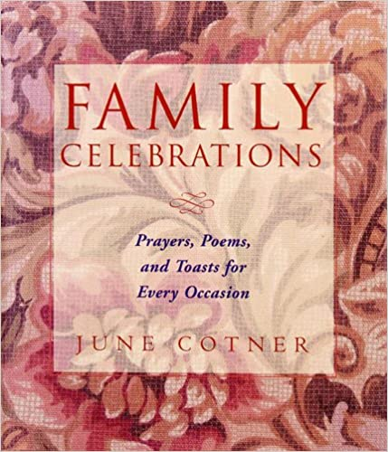 Family Celebration Quotes Family Celebrations Prayers