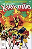 Marvel and DC Present #1: The Uncanny X-Men and the New Teen Titans