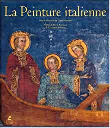 La peinture italienne: Carlo Pirovano: 9782809910582: Amazon.com
