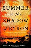 img - for Summer in the Shadow of Byron by Andrew McConnell Stott (2015-01-15) book / textbook / text book