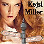 Which Way Is Witch?: Road to Reishan, Book 1 | Kejsi Miller