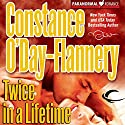 Twice in a Lifetime: Yellow Brick Road Gang, Book 2 Audiobook by Constance O'Day-Flannery Narrated by Elizabeth Wiley