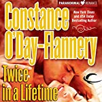 Twice in a Lifetime: Yellow Brick Road Gang, Book 2 | Constance O'Day-Flannery