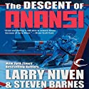 The Descent of Anansi (       UNABRIDGED) by Larry Niven, Steven Barnes Narrated by J. P. Linton