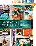 The Glass Artist's Studio Handbook: T...