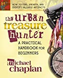 img - for The Urban Treasure Hunter: A Practical Handbook for Beginners book / textbook / text book