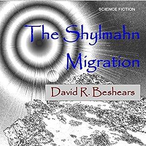 The Shylmahn Migration Audiobook