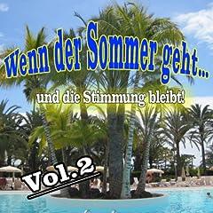 Wenn der Sommer geht und die Stimmung bleibt, Vol. 2 Songtitel: Verschenk Dein Leben doch an mich Songposition: 24 Anzahl Titel auf Album: 25 veröffentlicht am: 30.08.2013