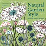 Natural Garden Style: Gardening Inspi...
