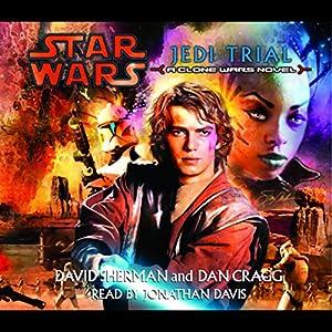 Star Wars: Jedi Trial: A Clone Wars Novel Audiobook