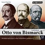 Otto von Bismarck | Frank Eckhardt
