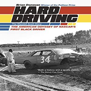 Hard Driving: The Wendell Scott Story | [Brian Donovan]