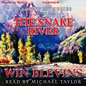 The Snake River: Rivers West Series, Book 8 | Winfred Blevins