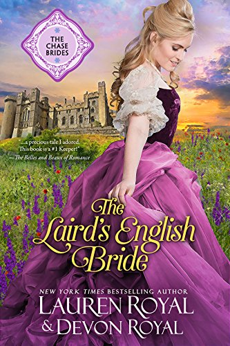 The Laird's English Bride: A Sweet & Clean Historical Romance (The Chase Brides Book 3)