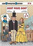 Les Tuniques Bleues, Tome 56 : Dent pour dent