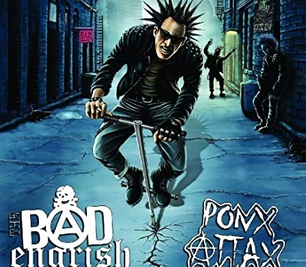 Pogo Split - Bad English / Ponx Attax