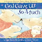 God Gave Us So Much: A Limited-Editio...
