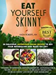 Eat Yourself Skinny: 30 Delicious Sup...