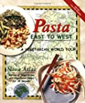 Pasta East to West: A Vegetarian Worl...