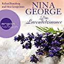 Das Lavendelzimmer Audiobook by Nina George Narrated by Nina George, Richard Barenberg