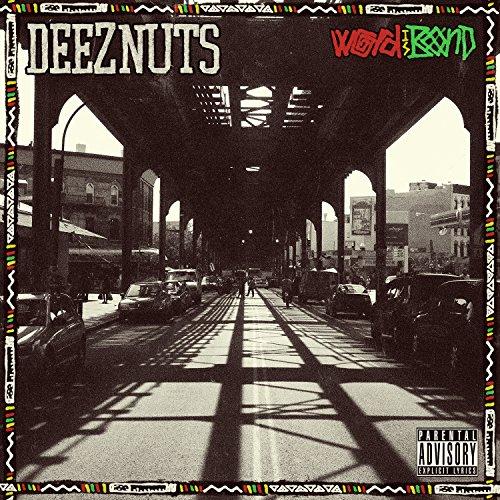Deez Nuts-Word Is Bond-2015-KzT Download