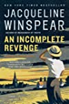 An Incomplete Revenge: A Maisie Dobbs...