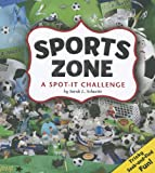 img - for Sports Zone: A Spot-It Challenge (A+ Books) book / textbook / text book