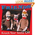 Friends Knock Your Socks Off (Keepsake) (Keepsakes)