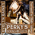 Perky's Books & Gifts | Evelyn Rainey