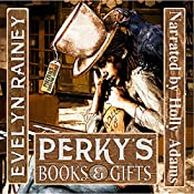 Perky's Books & Gifts | [Evelyn Rainey]