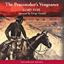 The Peacemaker's Vengeance Audiobook by Gary Svee Narrated by George Guidall