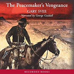 The Peacemaker's Vengeance | [Gary Svee]