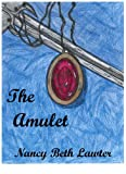 img - for The Amulet (The Magic of Scerone Book 1) book / textbook / text book