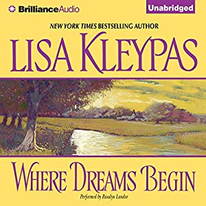 Where Dreams Begin | [Lisa Kleypas]
