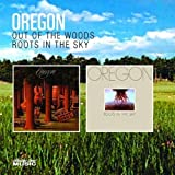 Out of the Woods/Roots in the Sky by Oregon (2000-02-15)