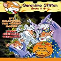 Geronimo Stilton #11 & #12 Audiobook by Geronimo Stilton Narrated by Bill Lobely