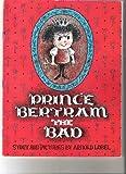 Prince Bertram the Bad