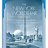 The New York World's Fair, 1939/1940: in 155 Photographs by Richard Wurts and Others ~ Richard Wurts
