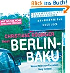 Berlin - Baku: Meine Reise zum Eurovi...