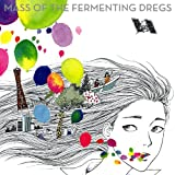 さんざめく-MASS OF THE FERMENTING DREGS