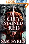 The City Stained Red (Bring Down Heav...