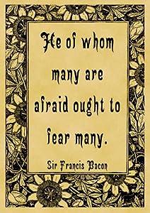 Parchment Style Card Greetings Card 14cm x 10cm Sir Francis Bacon Afraid