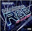 Massive R&B VIP Club Mix