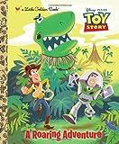 A Roaring Adventure (Disney/Pixar Toy Story) (Little Golden Book)