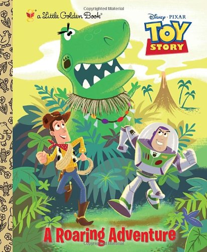 A Roaring Adventure (Disney/Pixar Toy Story) (Little Golden Book) - Kristen L. Depken