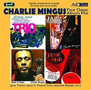 4 Classic Albums- Charles Mingus - Blues & Roots/Mingus Three-Trio