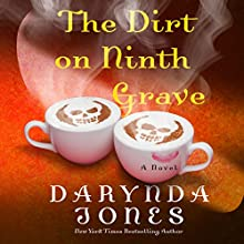 The Dirt on Ninth Grave Audiobook by Darynda Jones Narrated by Lorelei King