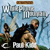 White Plume Mountain: Dungeons & Dragons: Greyhawk, Book 1 | Paul Kidd